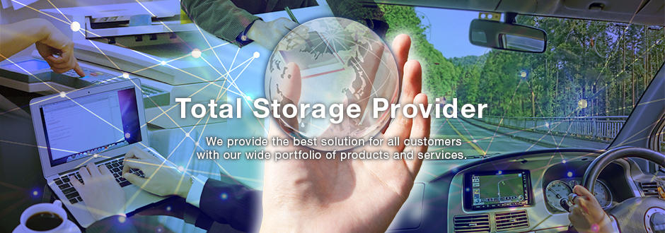 Total Storage Provider.  We provide the best solution for all customers with our wide portfolio of products and services.